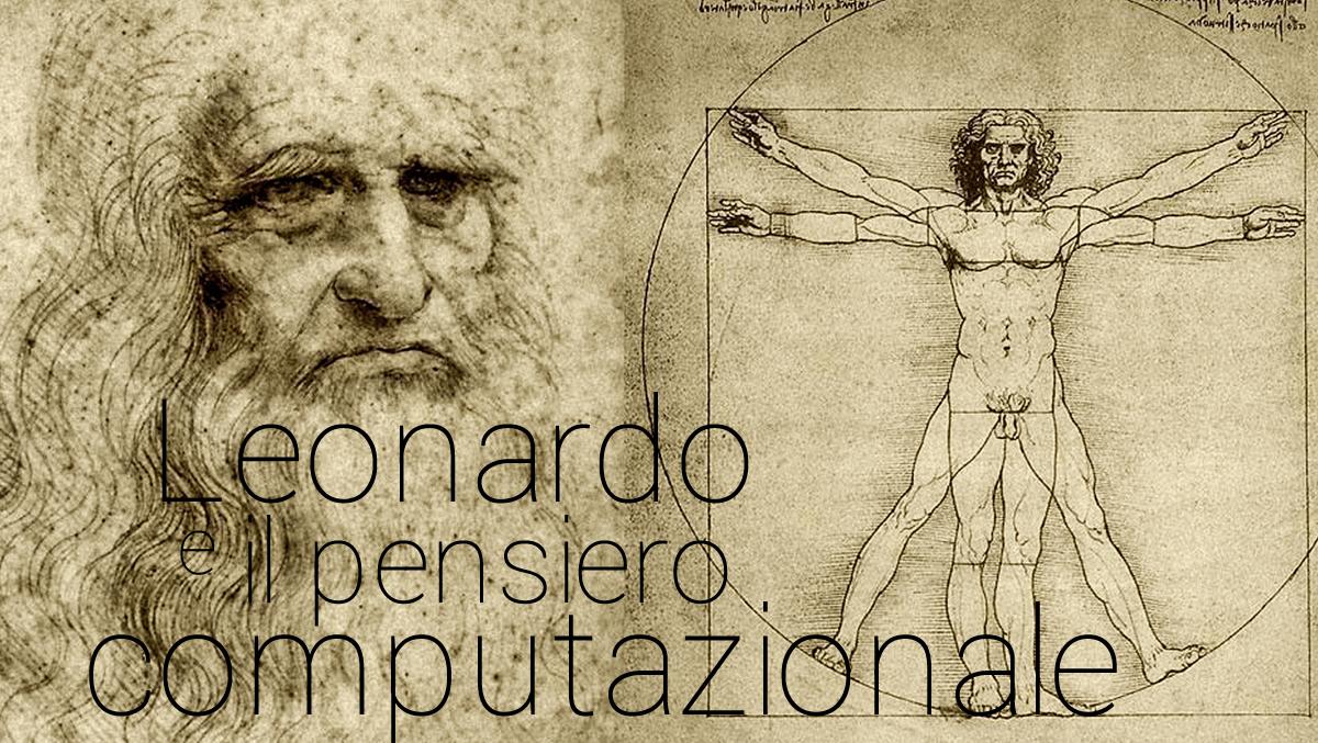 Leonardo da vinci e il pensiero computazionale